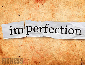 Perfectly Imperfect - We shouldn't torture ourselves when we fall short!