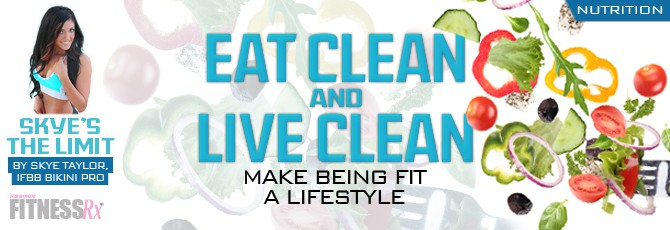 Eat Clean & Live Lean!