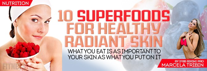 10 Superfoods for Radiant Skin