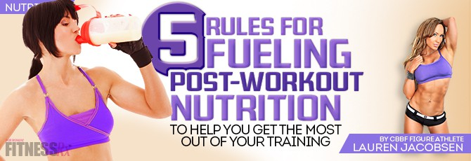 Five Rules for Post Workout Nutrition