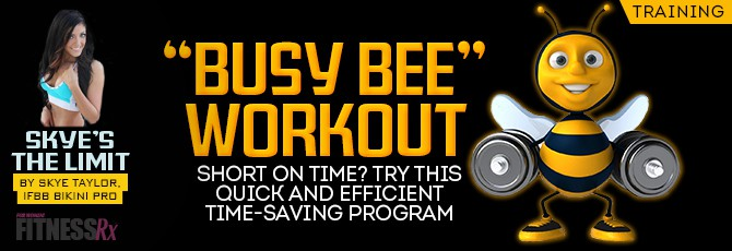 Busy Bee Workout