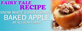 Snow White's Irresistable Baked Apple
