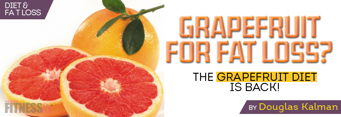 Grapefruit For Fat Loss?