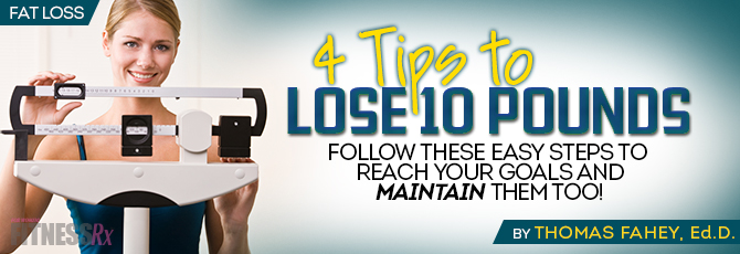 4 Tips to Lose 10lbs