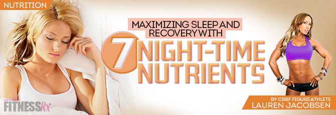 7 Night-time Nutrients
