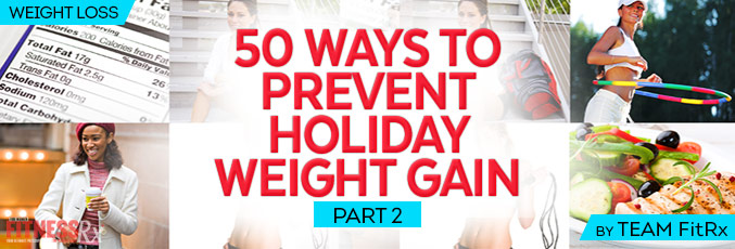 Avoid Holiday Weight Gain part 2