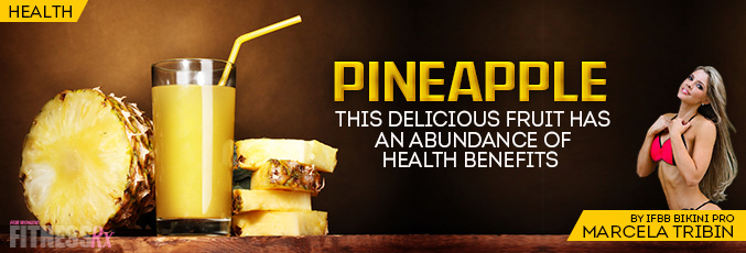 The Health Benefits of Pineapples
