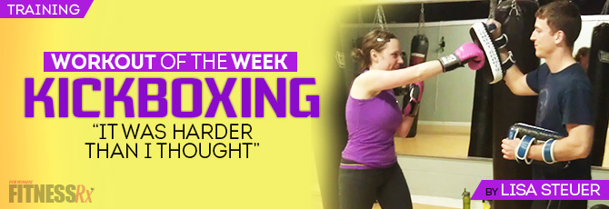 Workout of the Week: Kickboxing