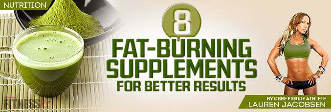 8 Fat Burning Supplements!