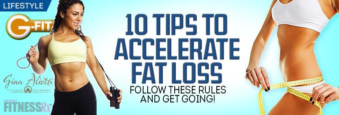10 Tips to Accelerate Fat Loss