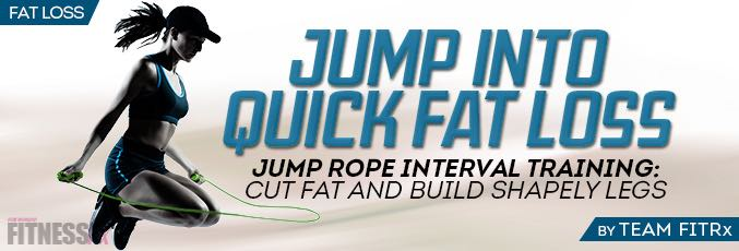 Jump into Quick Fat Loss!