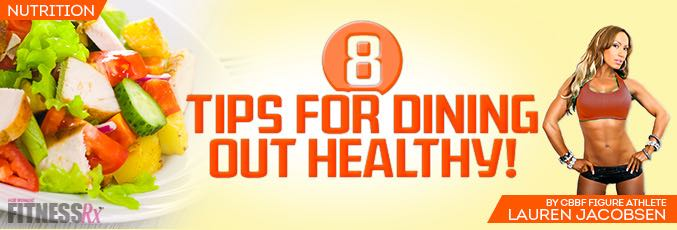 Eight Tips for Dining Out Healthy!