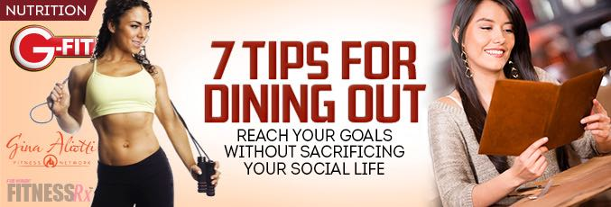 7 Tips For Dining Out