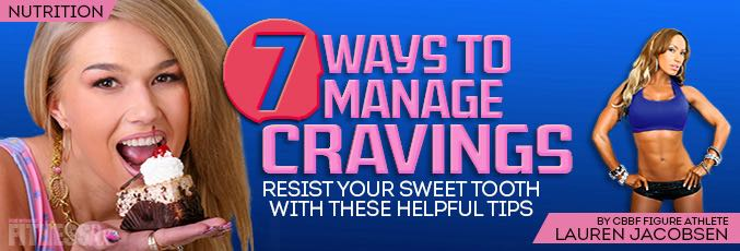 7 Ways to Manage Cravings