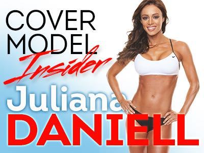 Meet June Cover Model Juliana Daniell! - Juliana Talks Abs, Motivation, and Fitness Challenges