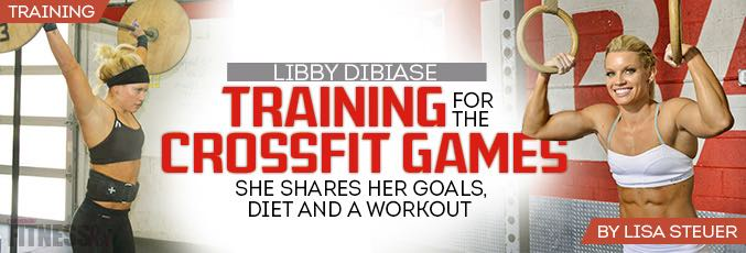 Libby DiBiase: Training for the CrossFit Games