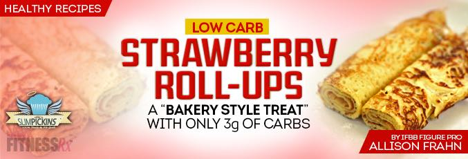 Low-Carb Strawberry Roll-ups