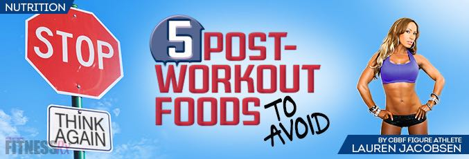 5 Post-Workout Foods to Avoid