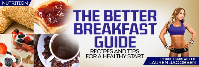 The Better Breakfast Guide