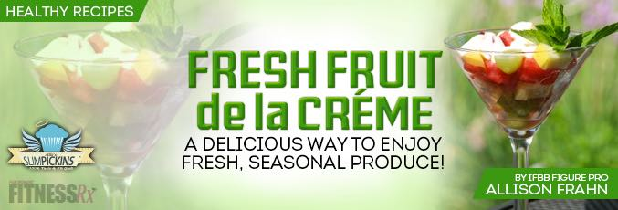 Fresh Fruit de la Creme