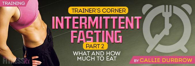 Intermittent Fasting: Part 2