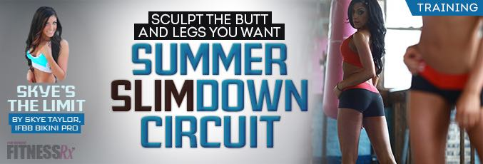 Summer SlimDOWN Circuit!