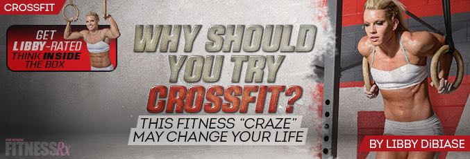 Why Should You Try CrossFit?