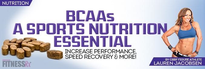 BCAAs—A Sports Nutrition Essential