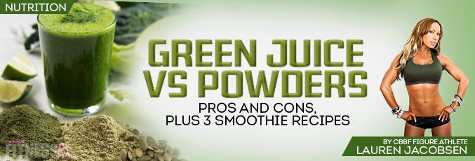 Green Juice versus Powders