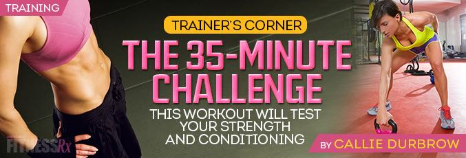 The 35-Minute Challenge Workout