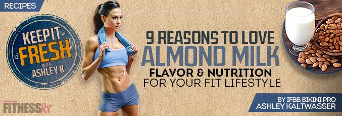 9 Reasons To Love Almond Milk
