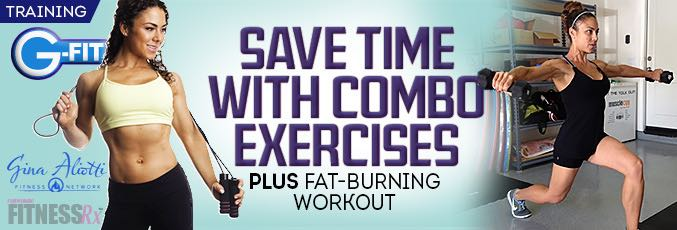 Save Time with Combination Exercises