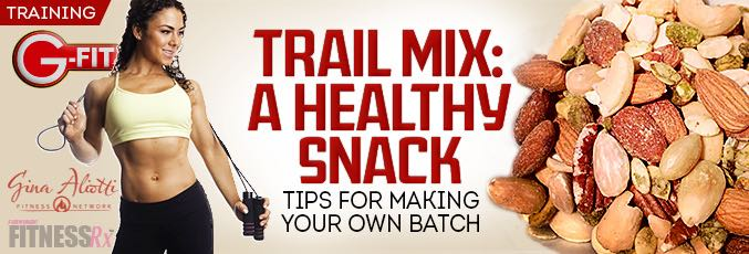 Trail Mix: A Healthy Snack