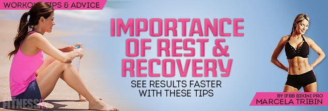 Importance of Rest and Recovery