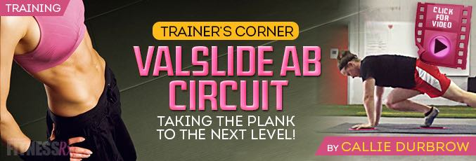The Valslide Ab Shredding Circuit