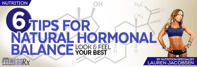 6 Tips For Natural Hormonal Balance