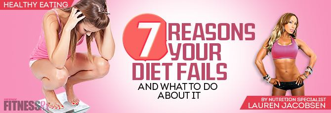 7 Reasons Your Diet Fails