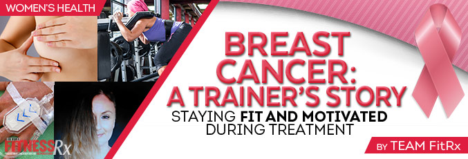 Breast Cancer: A Trainer's Story