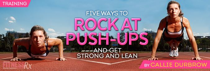 How to Rock at Push-ups!