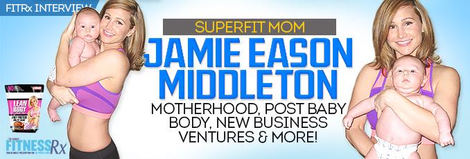 Superfit Mom Jamie Eason Middleton