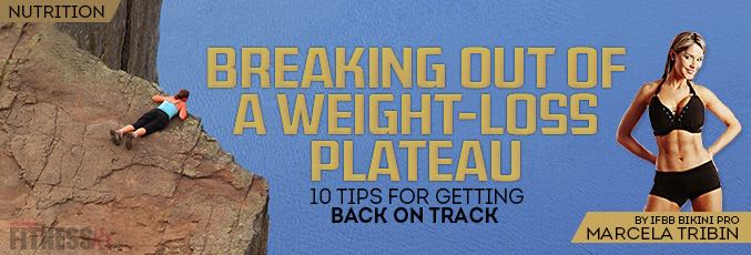 Breaking Out of a Weight-loss Plateau