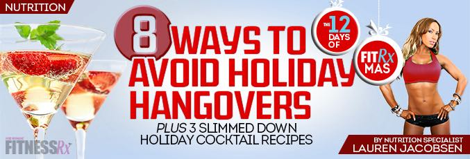 8 Ways to Avoid Holiday Hangovers