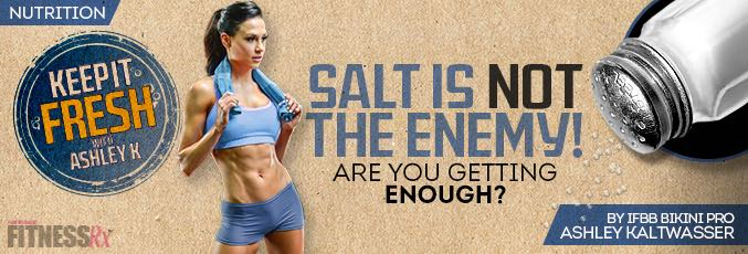 Salt is NOT the Enemy!