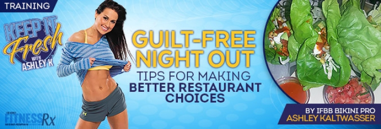 Guilt-Free Night Out - Tips for making healthy restaurant choices