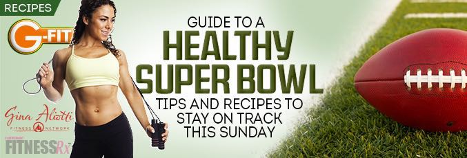 Guide to a Healthy Super Bowl