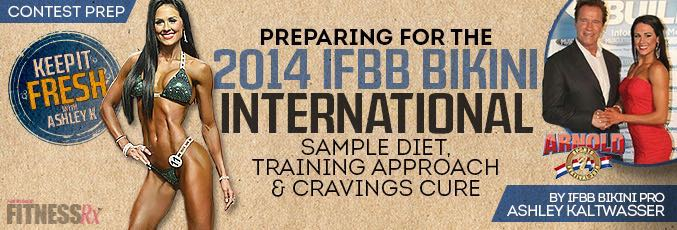 Preparing For The 2014 IFBB Bikini International