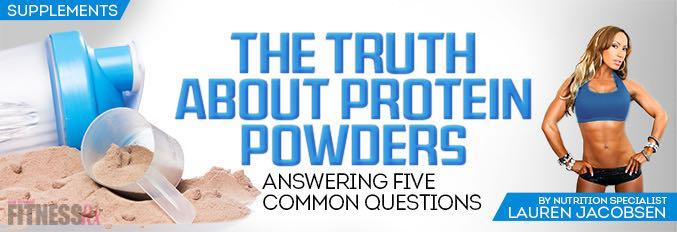 The Truth About Protein Powders