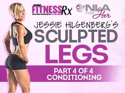 Sculpted Legs Video 4 - Conditioning: Cardio & Nutrition