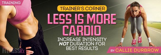 Less Is More Cardio