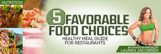 Five Favorable Food Choices